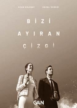 دانلود سریال ترکی خط فاصله بین ما bizi ayiran cizgi با زیرنویس